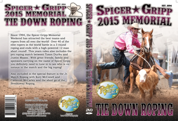 Spicer Gripp Memorial Tie Down Roping 2015