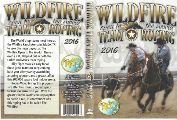 Wildfire Open to the World Team Roping 2016