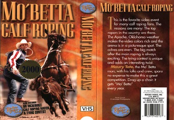 Mo Betta Calf Roping 2001 Rodeovideo Com